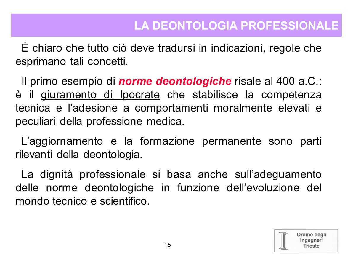 LA DEONTOLOGIA PROFESSIONALE