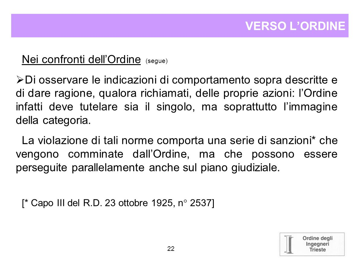 VERSO L'ORDINE Nei confronti dell'Ordine (segue)