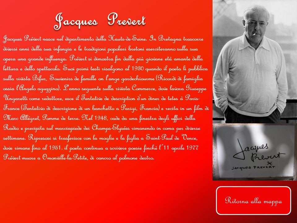 Jacques Prevert Ritorna alla mappa