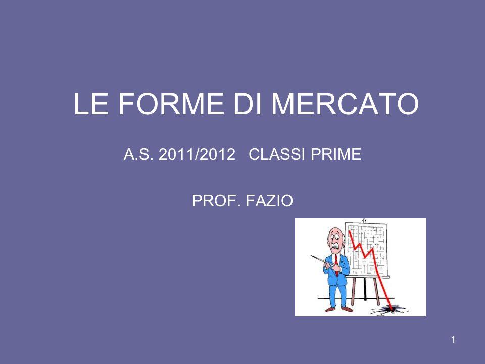 A.S. 2011/2012 CLASSI PRIME PROF. FAZIO