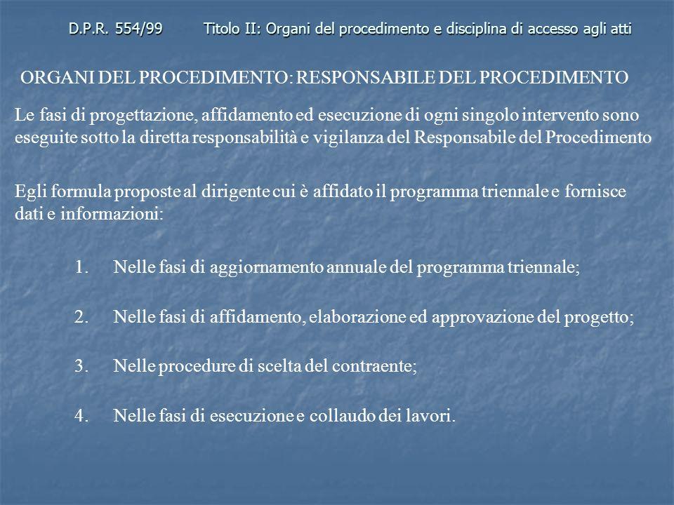 ORGANI DEL PROCEDIMENTO: RESPONSABILE DEL PROCEDIMENTO