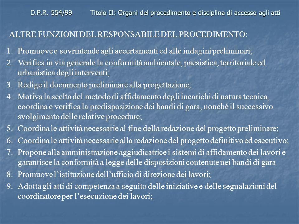 ALTRE FUNZIONI DEL RESPONSABILE DEL PROCEDIMENTO: