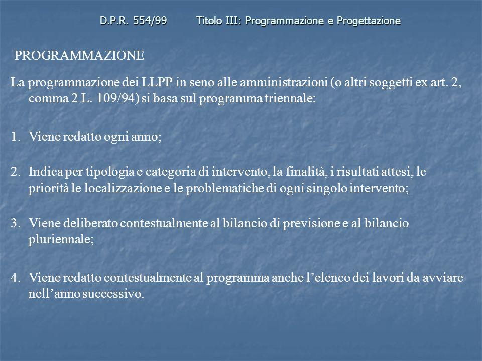 D.P.R. 554/99 Titolo III: Programmazione e Progettazione
