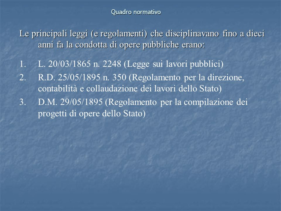 L. 20/03/1865 n. 2248 (Legge sui lavori pubblici)