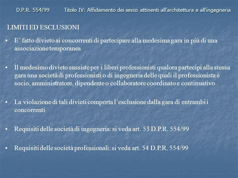 Requisiti delle società di ingegneria: si veda art. 53 D.P.R. 554/99