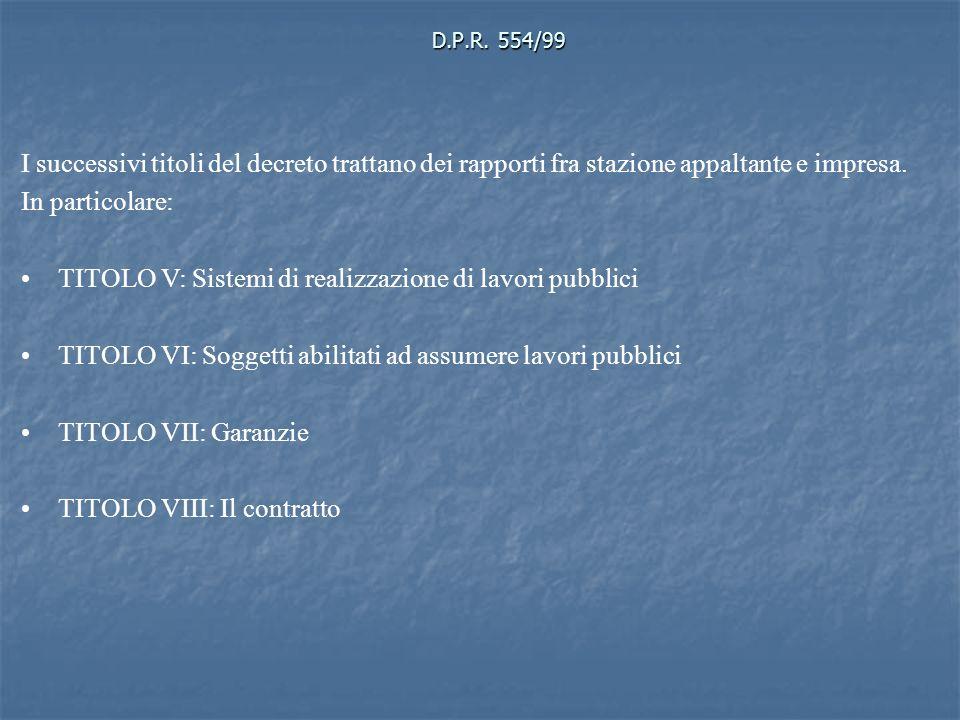 TITOLO V: Sistemi di realizzazione di lavori pubblici