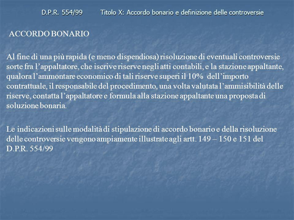 D.P.R. 554/99 Titolo X: Accordo bonario e definizione delle controversie