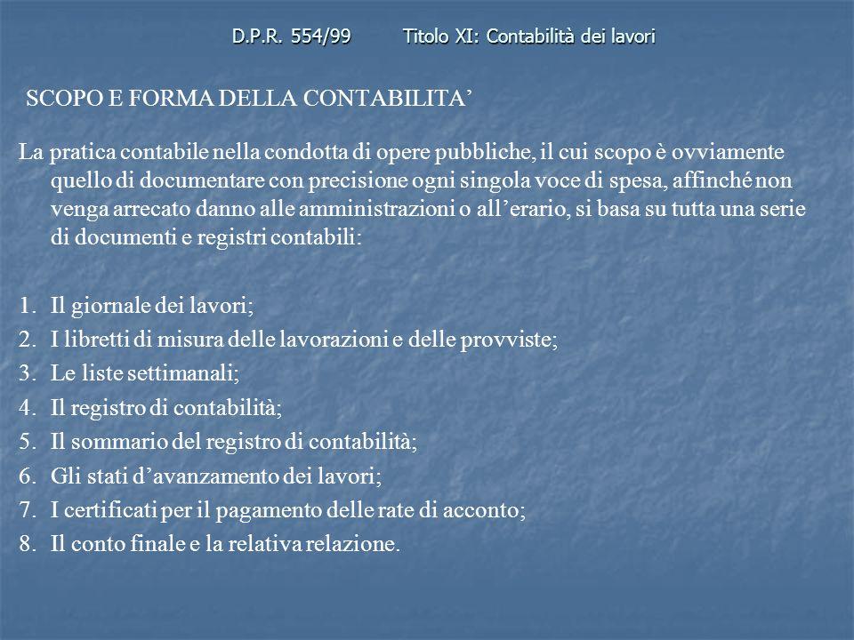 D.P.R. 554/99 Titolo XI: Contabilità dei lavori