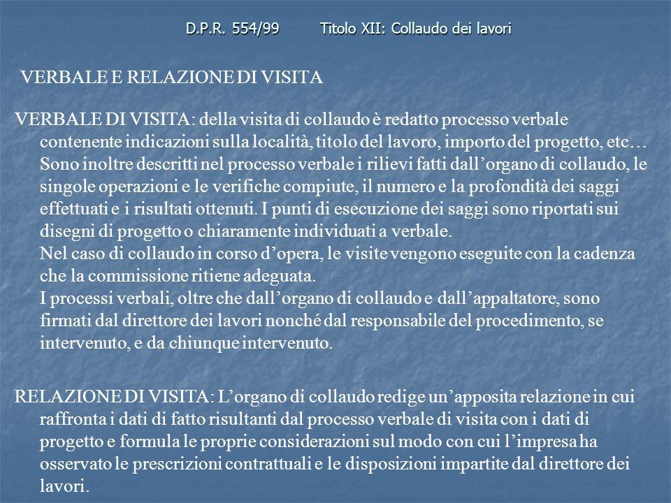 D.P.R. 554/99 Titolo XII: Collaudo dei lavori