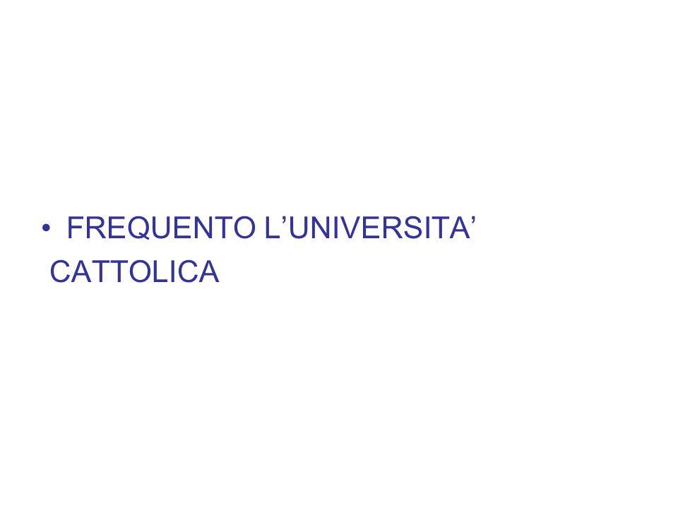 FREQUENTO L'UNIVERSITA'