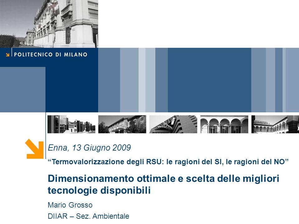 Enna, 13 Giugno 2009 Termovalorizzazione degli RSU: le ragioni del SI, le ragioni del NO