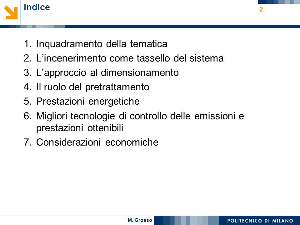 Inquadramento della tematica L'incenerimento come tassello del sistema