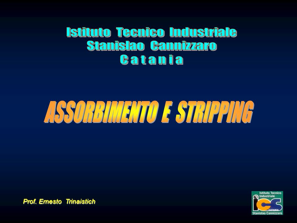 ASSORBIMENTO E STRIPPING