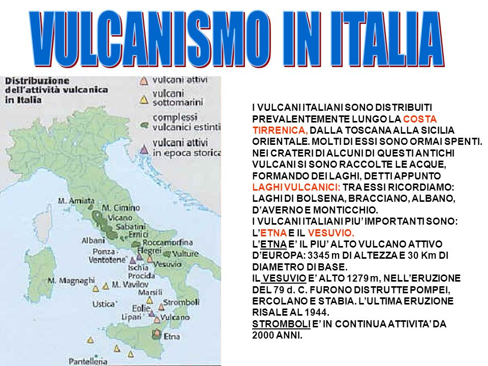 VULCANISMO IN ITALIA I VULCANI ITALIANI SONO DISTRIBUITI