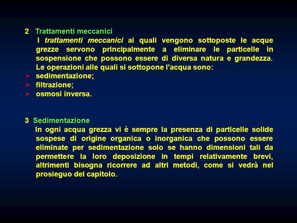 2 Trattamenti meccanici
