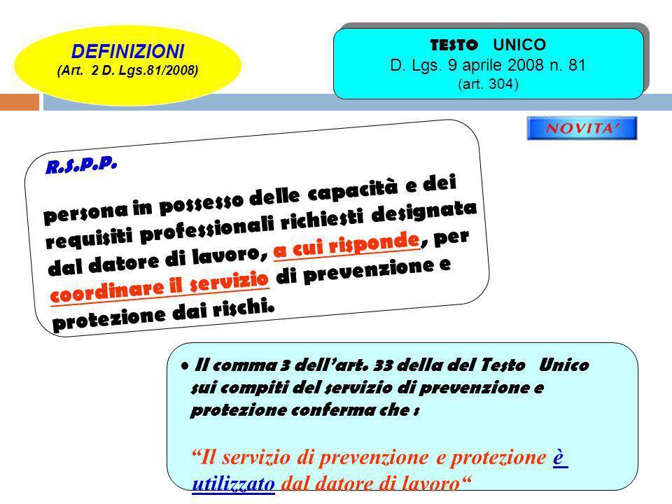 TESTO UNICO D. Lgs. 9 aprile 2008 n. 81 (art. 304)