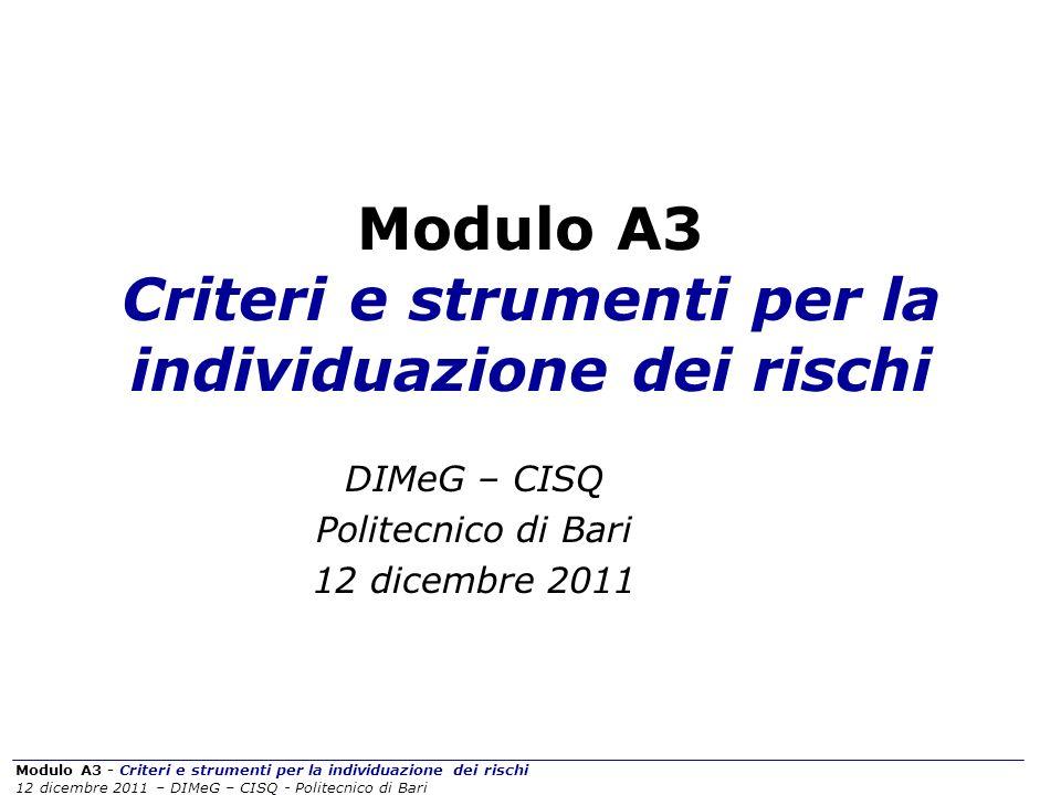 Modulo A3 Criteri e strumenti per la individuazione dei rischi