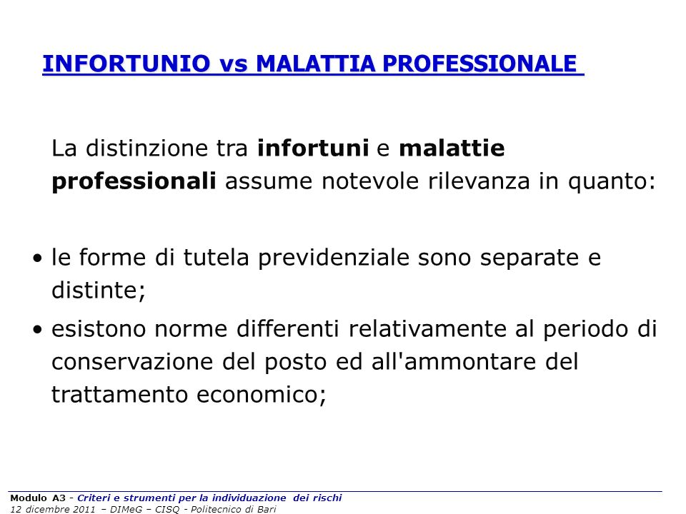 INFORTUNIO vs MALATTIA PROFESSIONALE