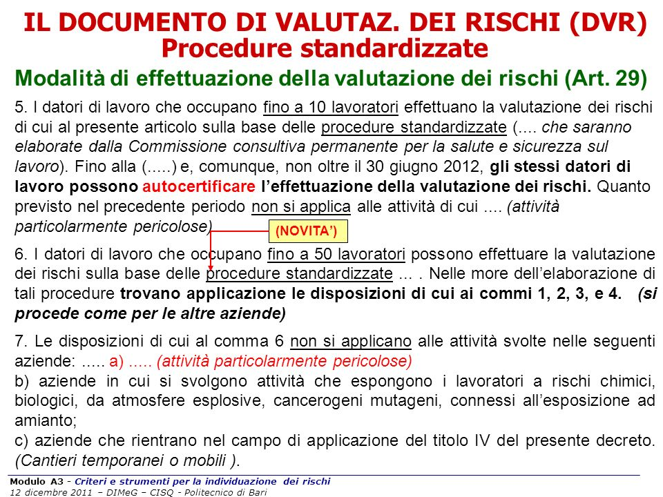 IL DOCUMENTO DI VALUTAZ. DEI RISCHI (DVR) Procedure standardizzate