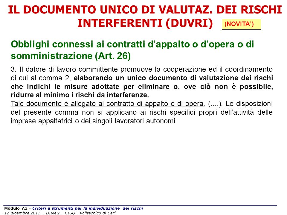 IL DOCUMENTO UNICO DI VALUTAZ. DEI RISCHI INTERFERENTI (DUVRI)