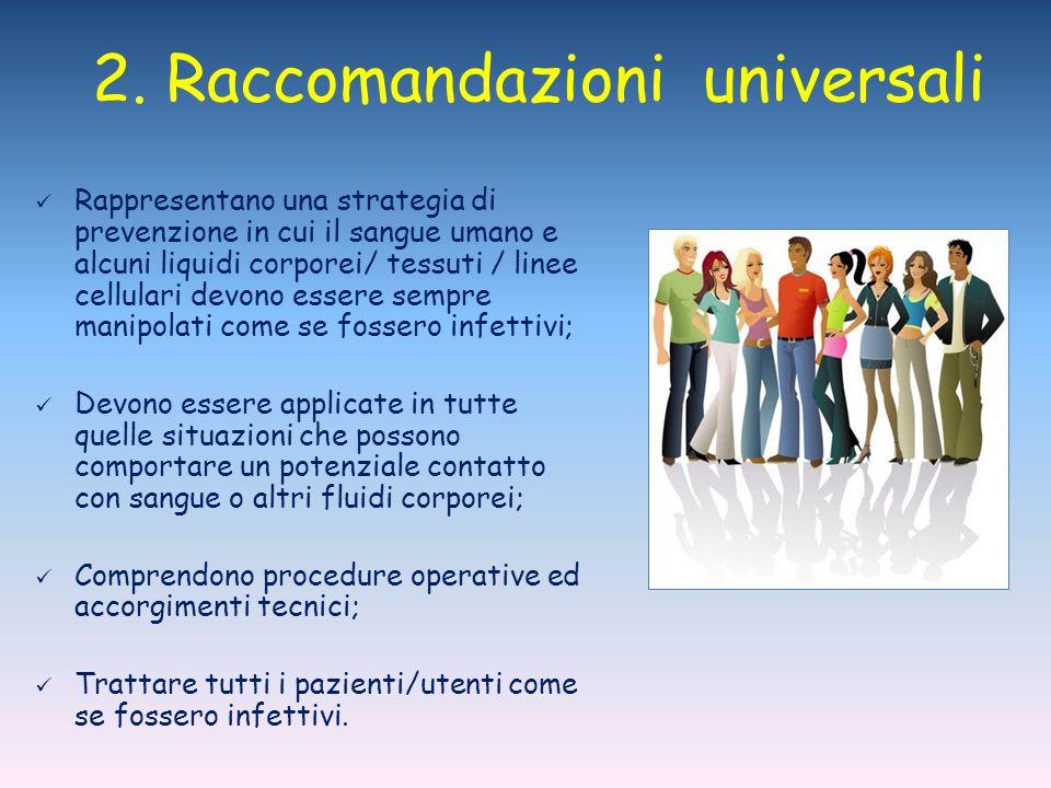 2. Raccomandazioni universali