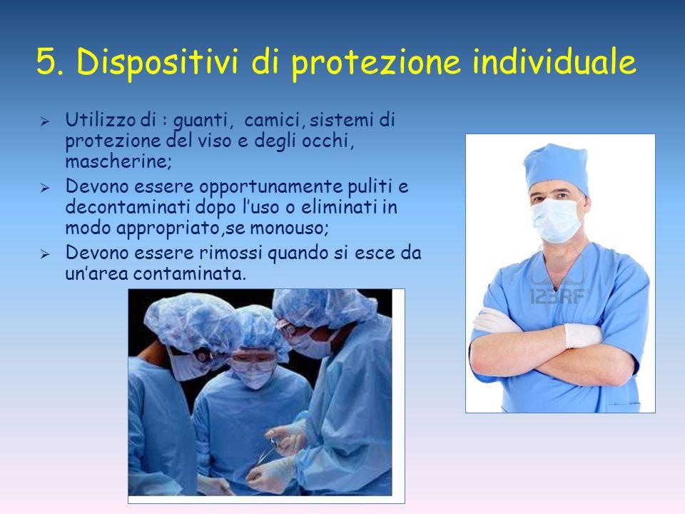 5. Dispositivi di protezione individuale