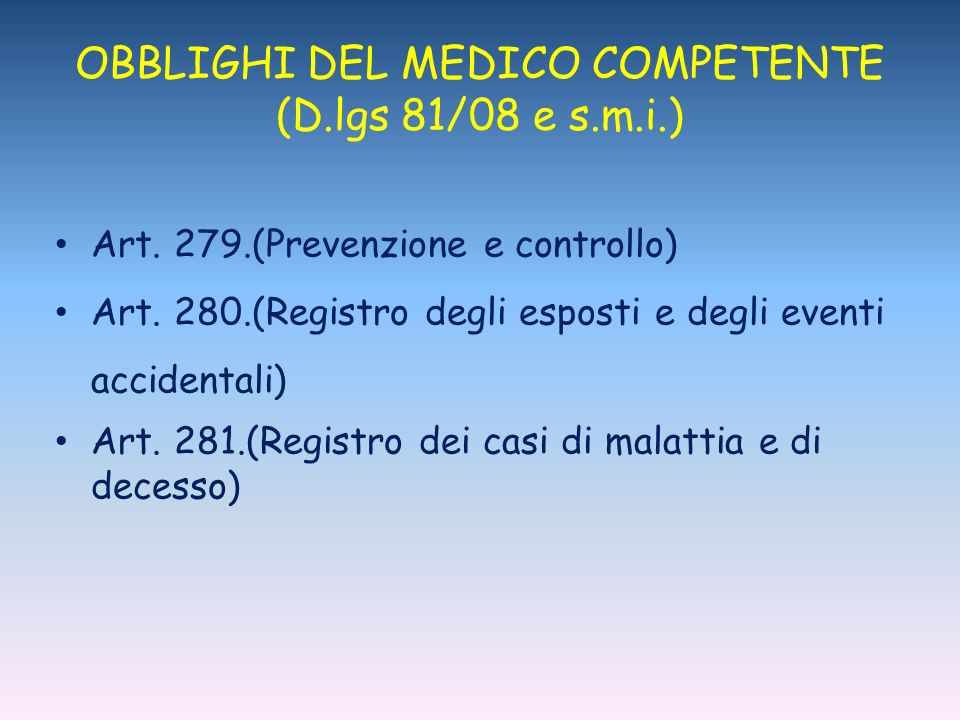 OBBLIGHI DEL MEDICO COMPETENTE (D.lgs 81/08 e s.m.i.)