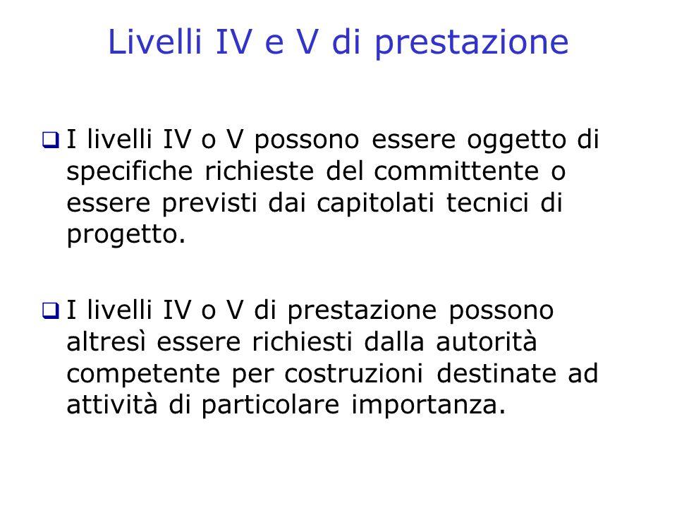 Livelli IV e V di prestazione