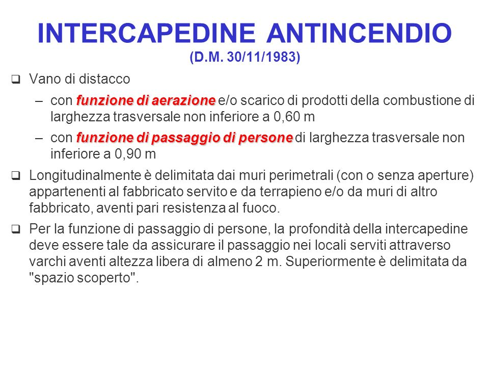 INTERCAPEDINE ANTINCENDIO (D.M. 30/11/1983)