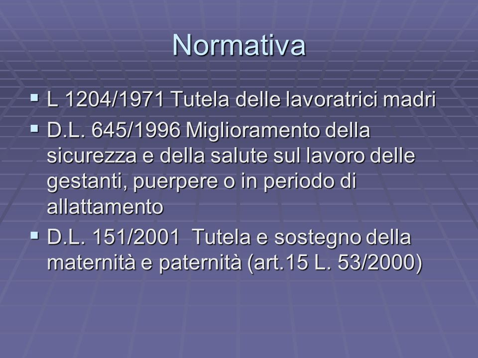 Normativa L 1204/1971 Tutela delle lavoratrici madri