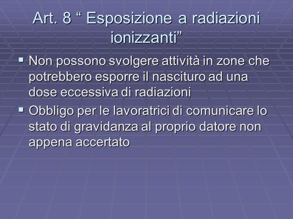 Art. 8 Esposizione a radiazioni ionizzanti