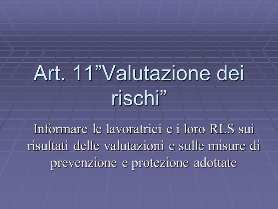 Art. 11 Valutazione dei rischi