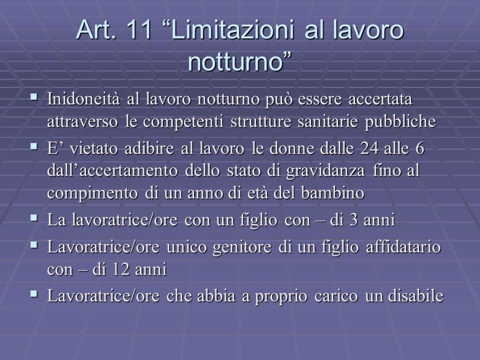 Art. 11 Limitazioni al lavoro notturno