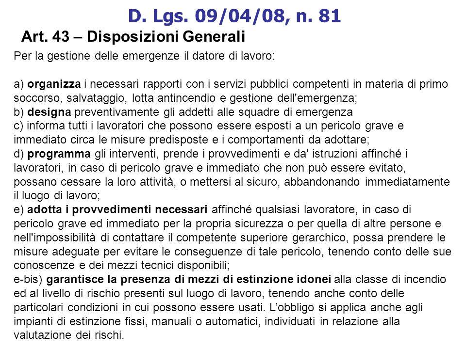 D. Lgs. 09/04/08, n. 81 Art. 43 – Disposizioni Generali