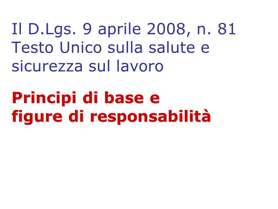 Il D.Lgs. 9 aprile 2008, n.