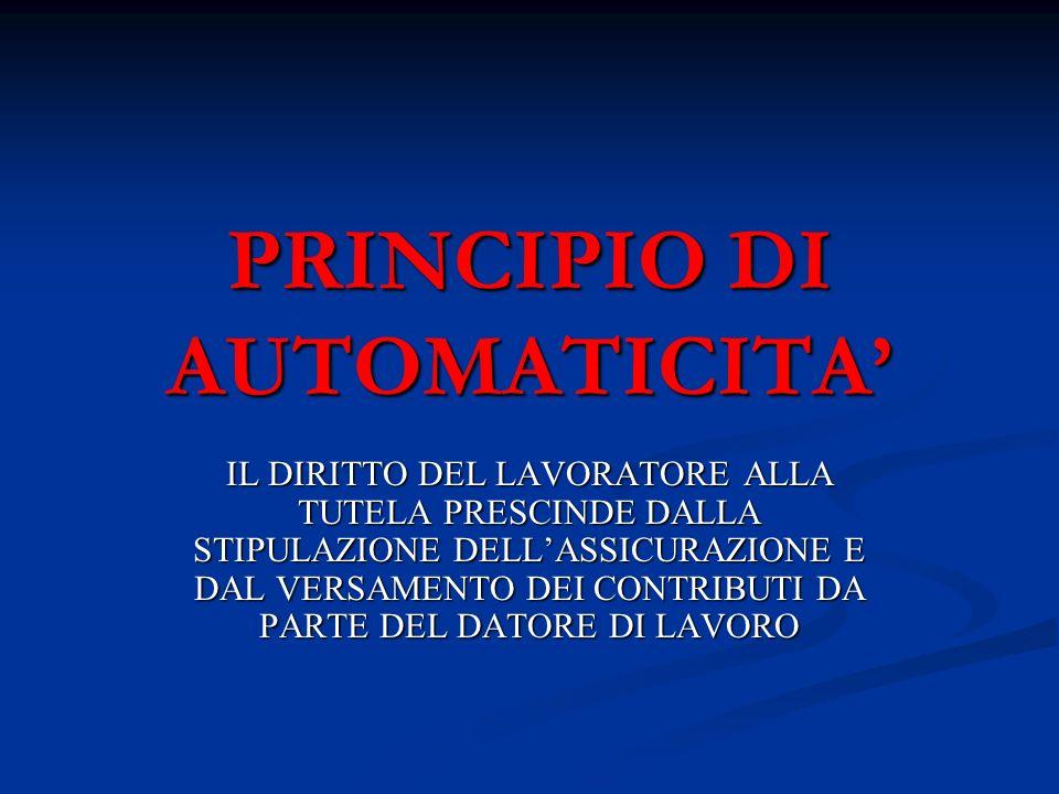 PRINCIPIO DI AUTOMATICITA'