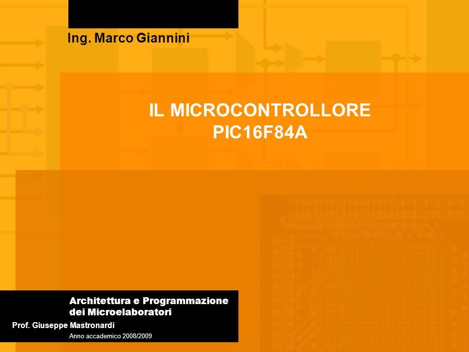 IL MICROCONTROLLORE PIC16F84A