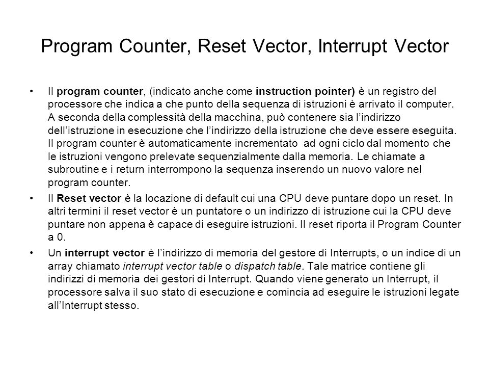 Program Counter, Reset Vector, Interrupt Vector
