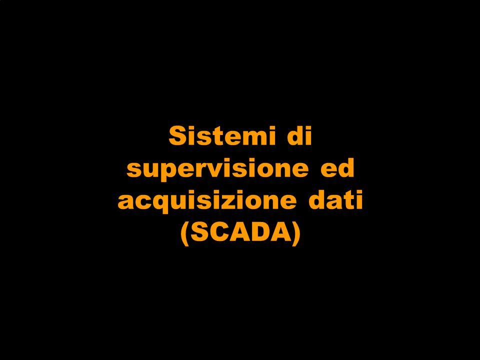 Sistemi di supervisione ed acquisizione dati (SCADA)