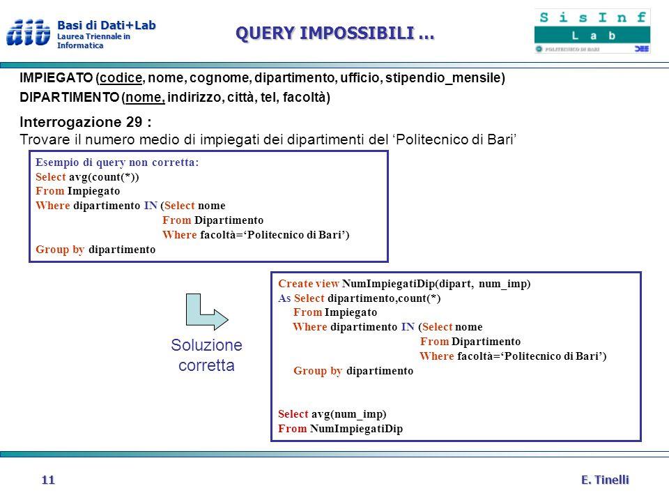 QUERY IMPOSSIBILI … Soluzione corretta Interrogazione 29 :