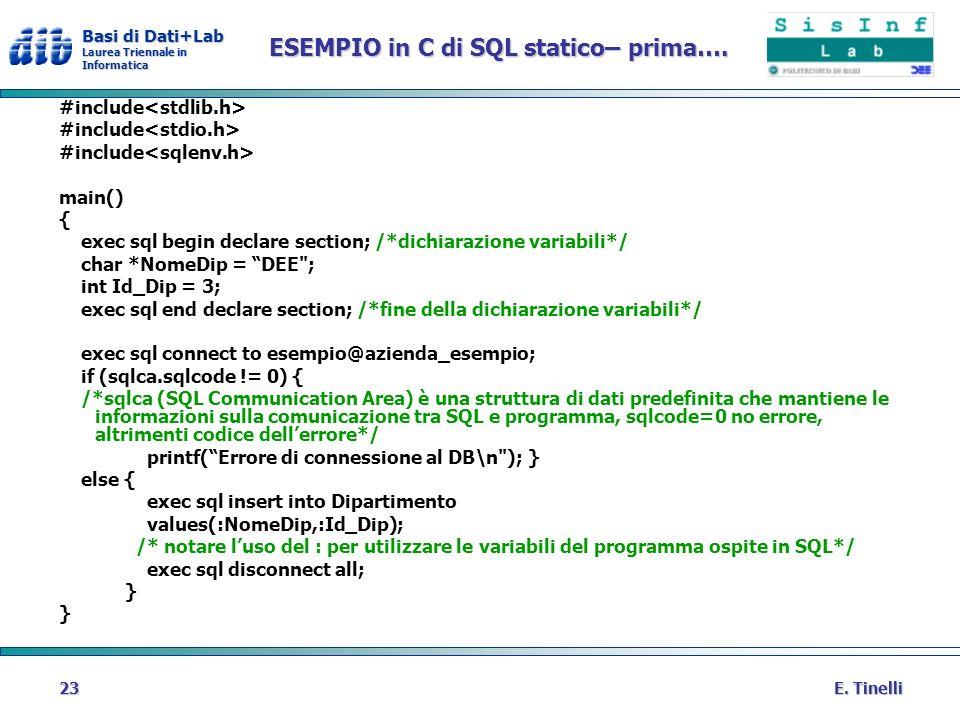 ESEMPIO in C di SQL statico– prima….