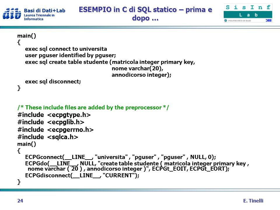 ESEMPIO in C di SQL statico – prima e dopo …