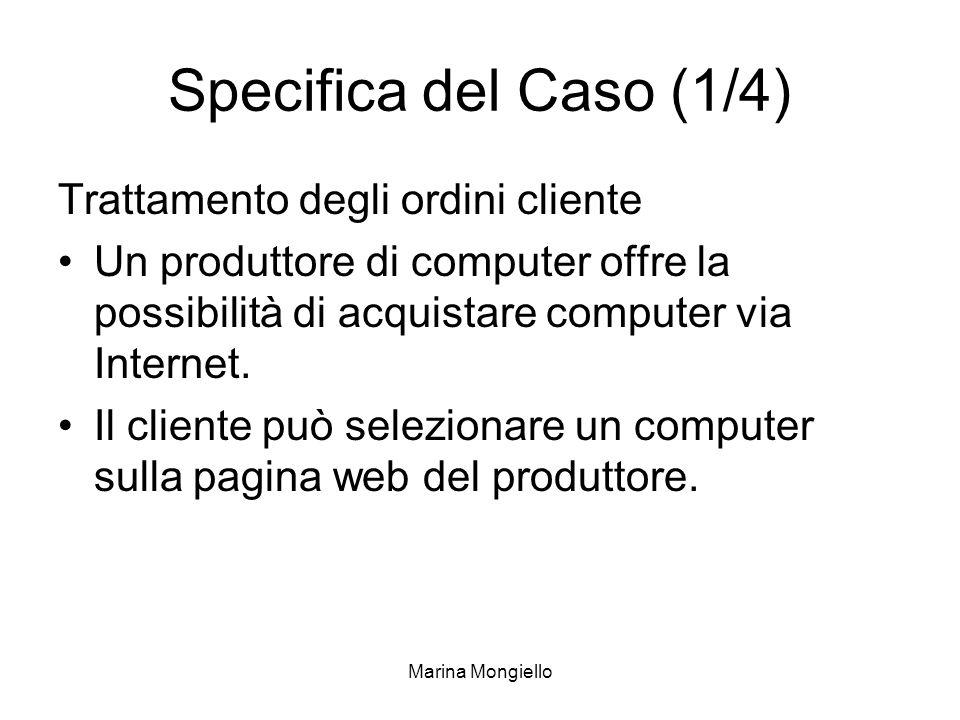 Specifica del Caso (1/4) Trattamento degli ordini cliente