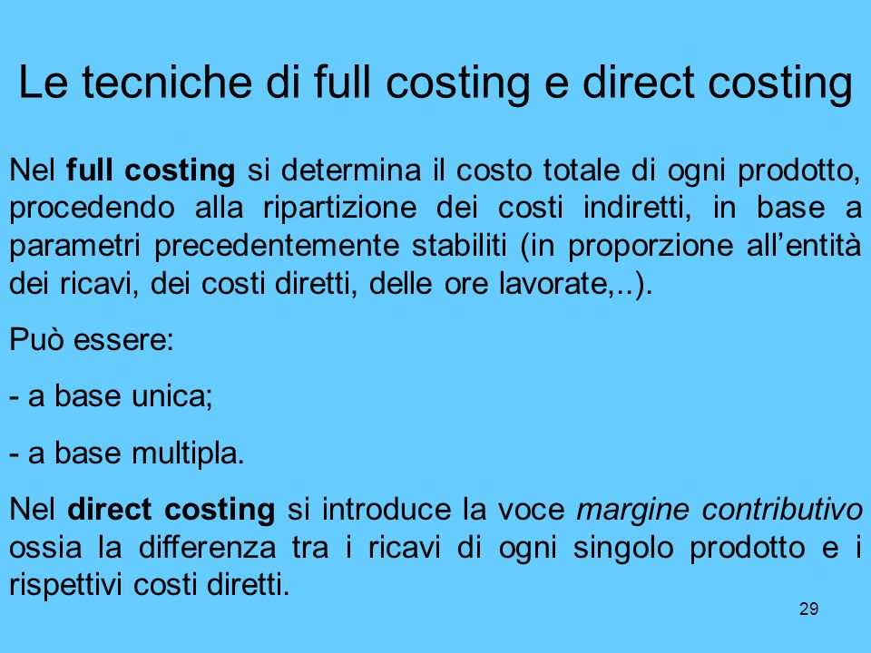 Le tecniche di full costing e direct costing