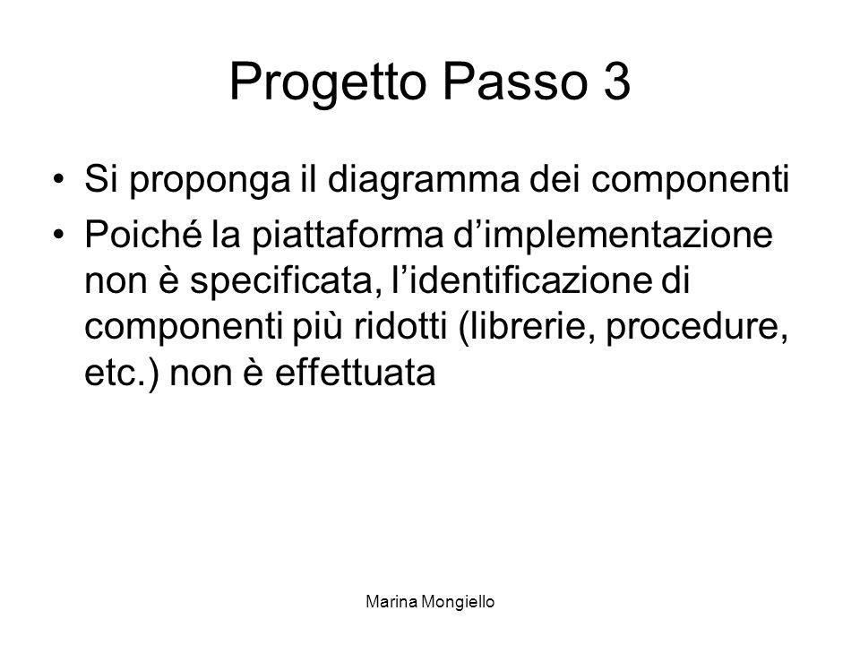 Progetto Passo 3 Si proponga il diagramma dei componenti