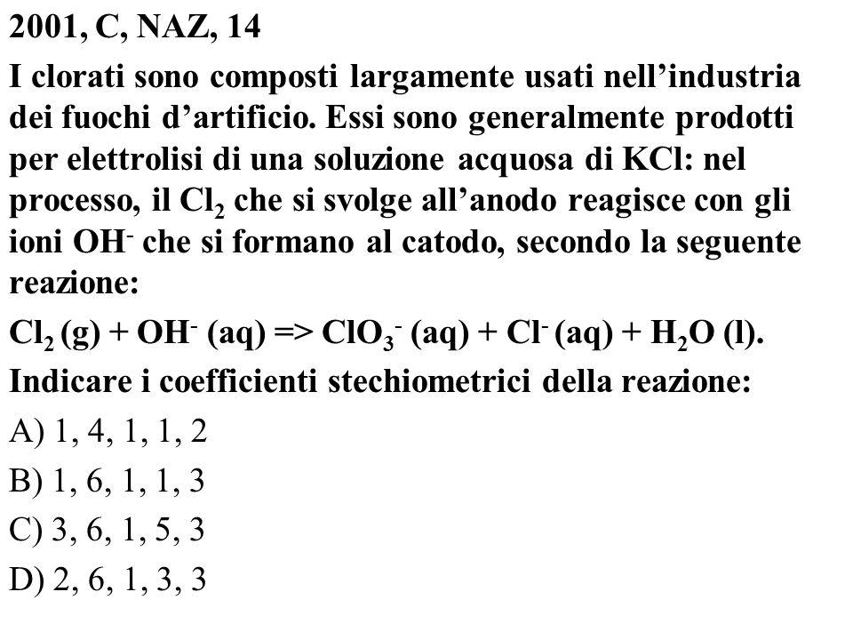 2001, C, NAZ, 14 I clorati sono composti largamente usati nell'industria dei fuochi d'artificio.