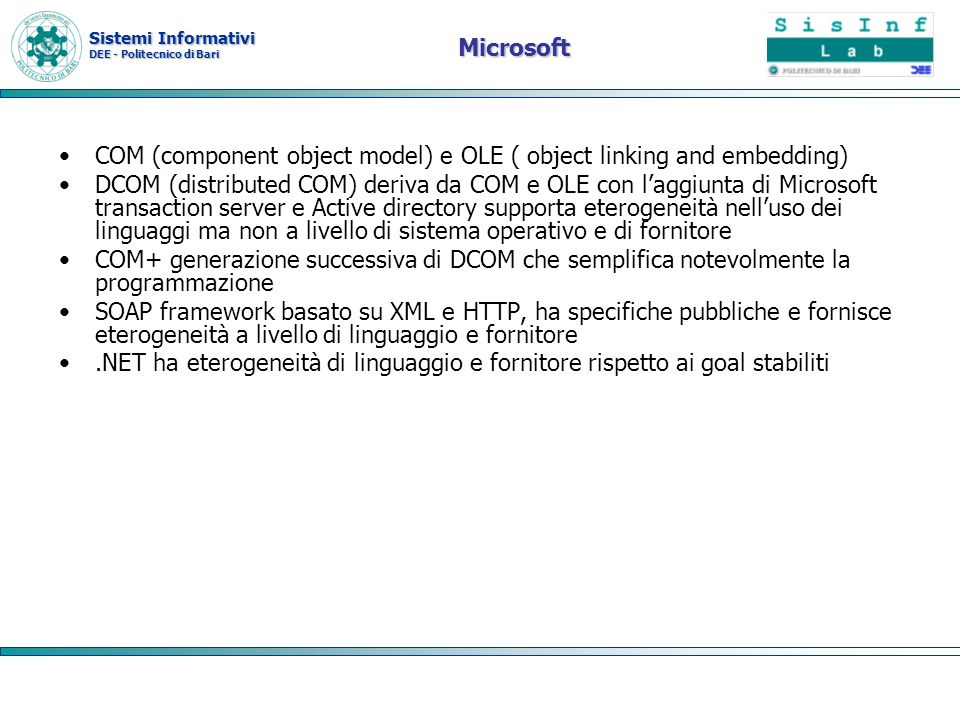 MicrosoftCOM (component object model) e OLE ( object linking and embedding)