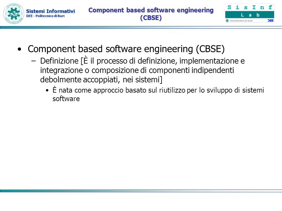 Component based software engineering (CBSE)