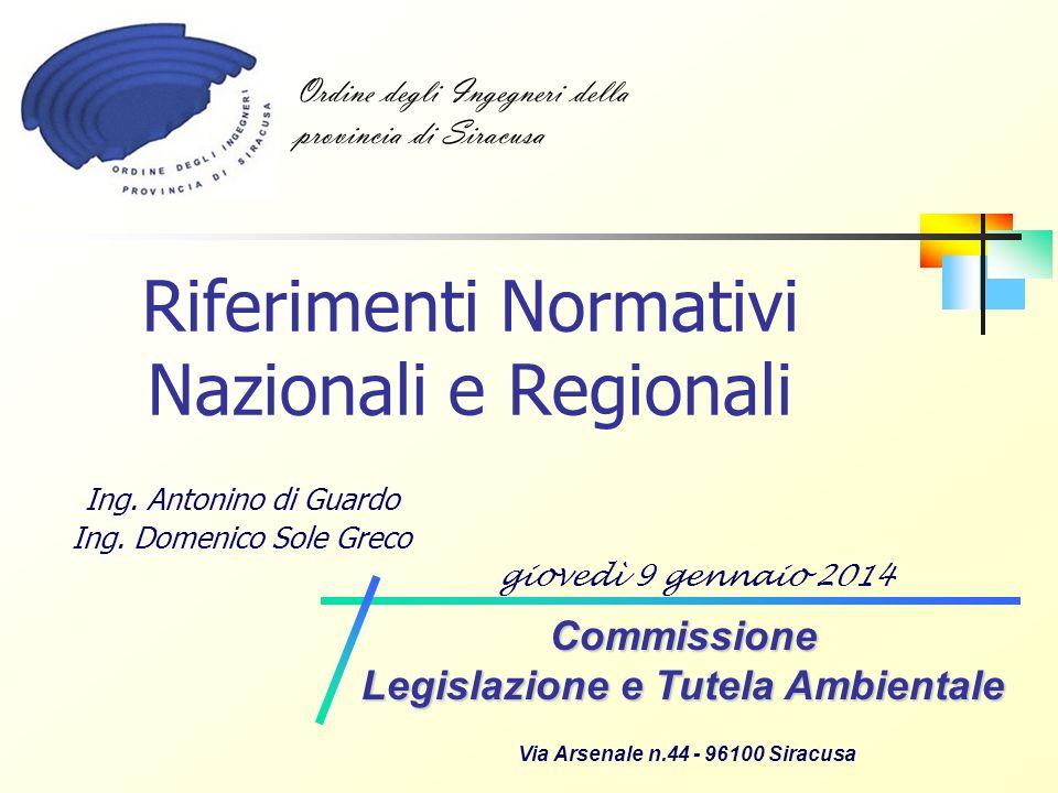 Riferimenti Normativi Nazionali e Regionali