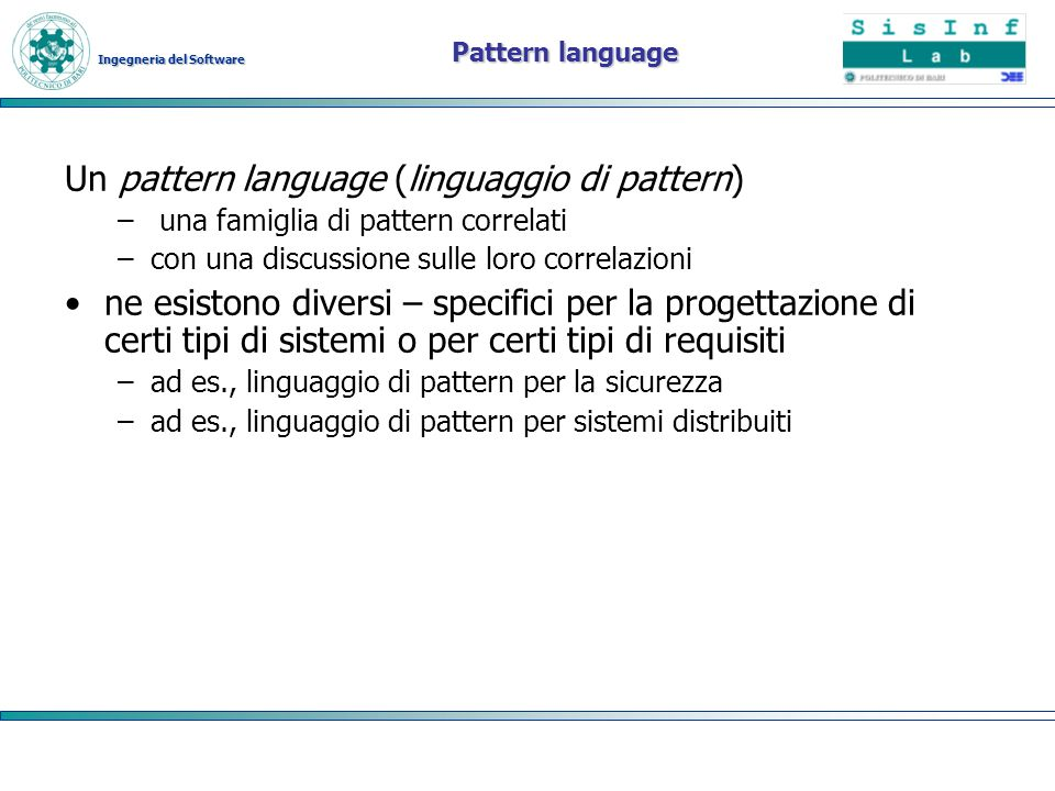Un pattern language (linguaggio di pattern)